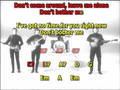 Don ´t bother me Beatles best karaoke instrumental lyrics chords