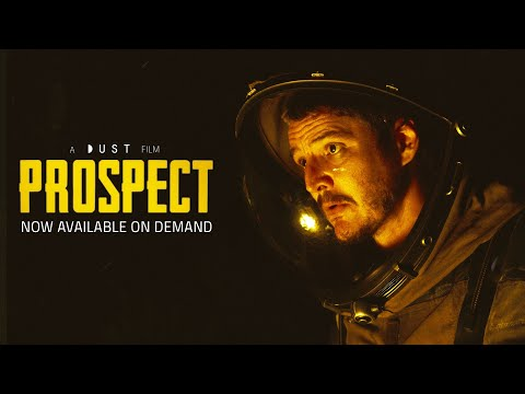"Sci-Fi Feature Film ""Prospect"" 