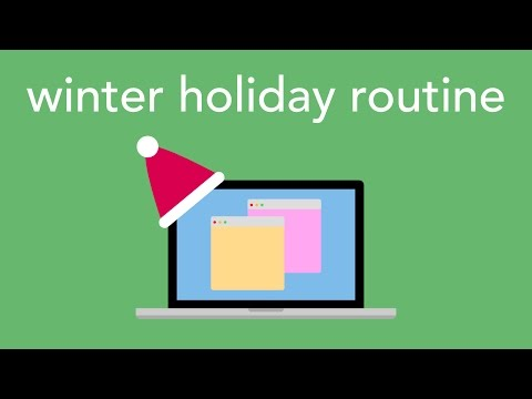 winter holiday routine