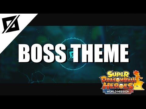 【MUSIC】Super Dragon Ball Heroes: World Mission - Boss Theme #1 [MP3/320kbps]✔