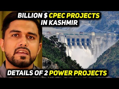 Pakistan to Build Multi-$Billion CPEC Hydro-Power Projects in Kashmir with China