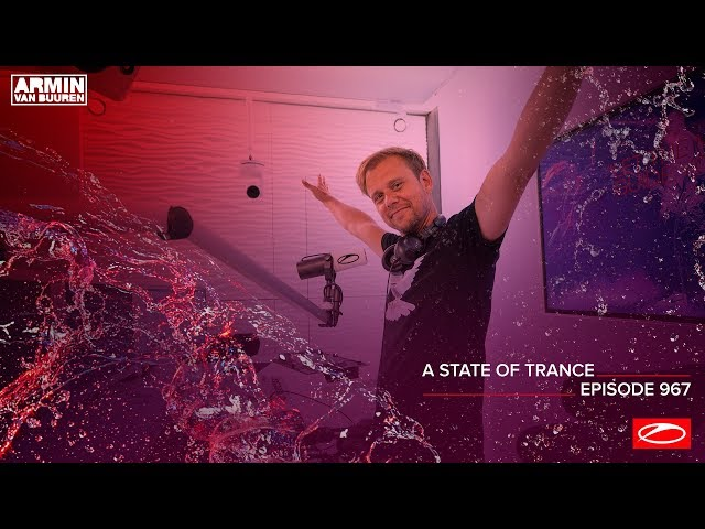 A State Of Trance Episode 967