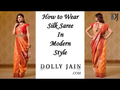 How To Wear Silk Saree In Modern Style | Dolly Jain Saree Draping Styles