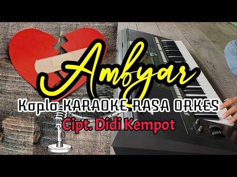 Download Lagu Ambyar Didi Kempot Koplo Karaoke Rasa Orkes Yamaha