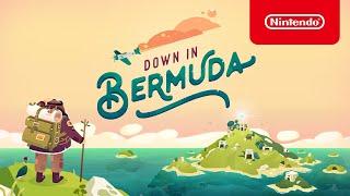 Down in Bermuda - Launch Trailer - Nintendo Switch