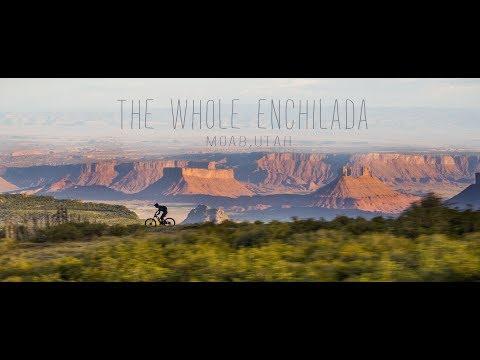 The Whole Enchilada, Moab, Utah - Presented by ENVE