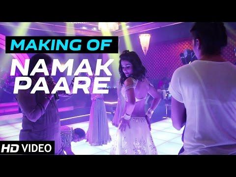 Namak Paare | Making of Video | Raja Natwarlal
