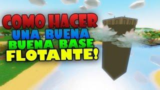 COMO HACER UNA BUENA BASE FLOTANTE | UNTURNED 3.17.1.0