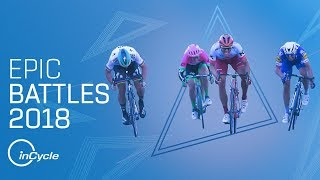 NINE EPIC BATTLES OF 2018 | Best Sprint Finishes and Climbs | inCycle