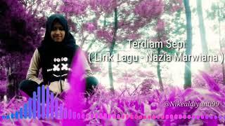Terdiam Sepi (Lirik Lagu - Nazia Marwiana)
