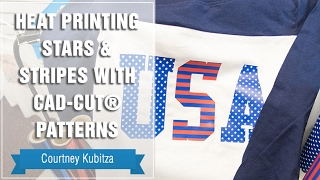 Project Press It: Heat Printing Stars & Stripes with CAD-CUT® Patterns