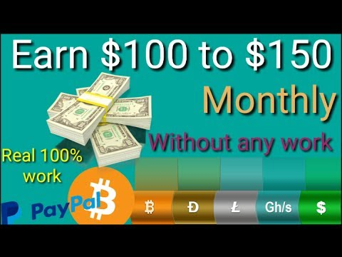 Earn $100 to $150 per month online income at home without work 100% real Site