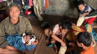 Ứa nước mắt gia đình 7 người sống giữa rừng chỉ mong có gạo ăn