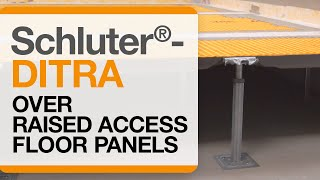 How to install Schluter®-DITRA Uncoupling Membrane over Raised Access Floor Panels
