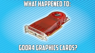 What Happened to GDDR4 Graphics Cards?