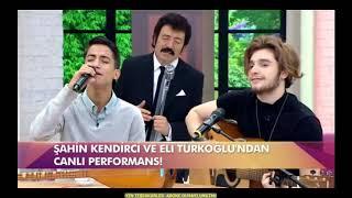 Eli Türkoğlu & Şahin Kendirci -  Duyanlara Duymayanlara Video