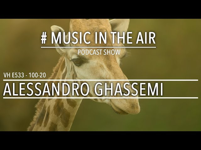 PodcastShow | Music in the Air VH 100-20 w/ ALESSANDRO GHASSEMI