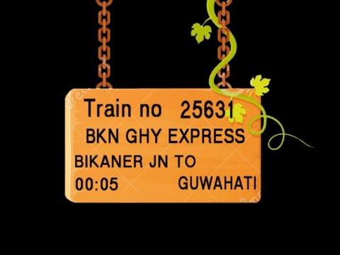 Train No 25631 Train Name BKN GHY EXPRESS BIKANER NOKHA NAGAUR MERTA ROAD DEGANA MAKRANA