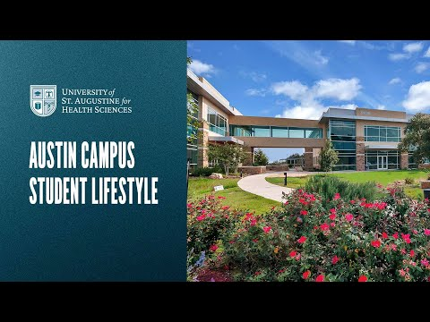 Austin Campus Student Lifestyle - University of St. Augustine for Health Sciences Video