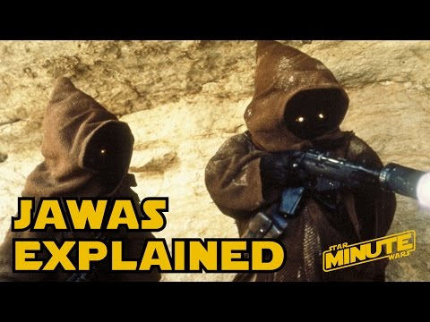 Jawas Explained (Canon) - Star Wars Minute