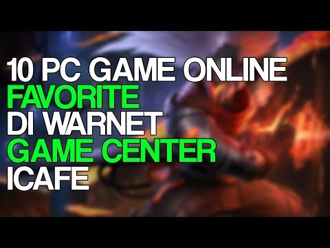 10 Game Online Favorite Di Warnet / Game Center / ICafe | PC Games | March 2018 | Steam | Epic Games