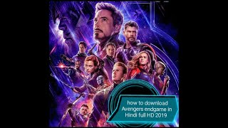 How to download Avengers endgame in Hindi full HD 2019