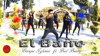 ZUMBA 2018 - EL BAÑO Enrique Iglesias ft. Bad Bunny By LALO GRAYKOBS CHOREOGRAPHY