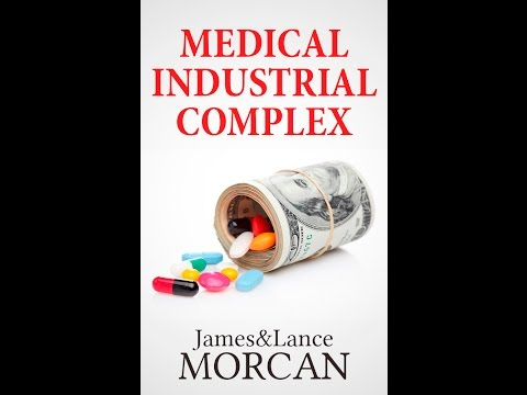 Medical Industrial Complex -- The State of US Healthcare