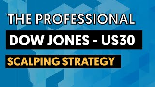 The Best Professional Dow Jones US30 Scalping Strategy