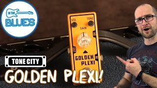 Tone City Golden Plexi Drive Pedal