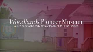 Safe at Home Manitoba & Woodlands Pioneer Museum Presents: A Virtual Tour of our Museum