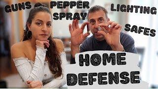 HOME DEFENSE | Guns, pepper spray, safes, and lighting