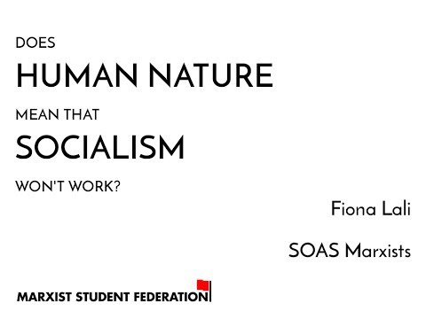 Myths of Marxism: does human nature mean that socialism won