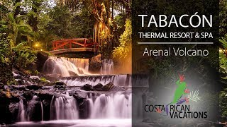 Tabacon Thermal Resort & Spa by FrogTV