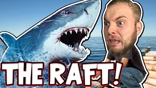 I HATE SHARKS!!! - THE RAFT!