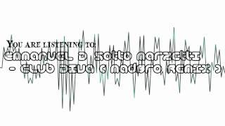 Emmanuel D' Sotto Marzetti - Club Diva ( Madbr0 Remix )  [out On Beatport]