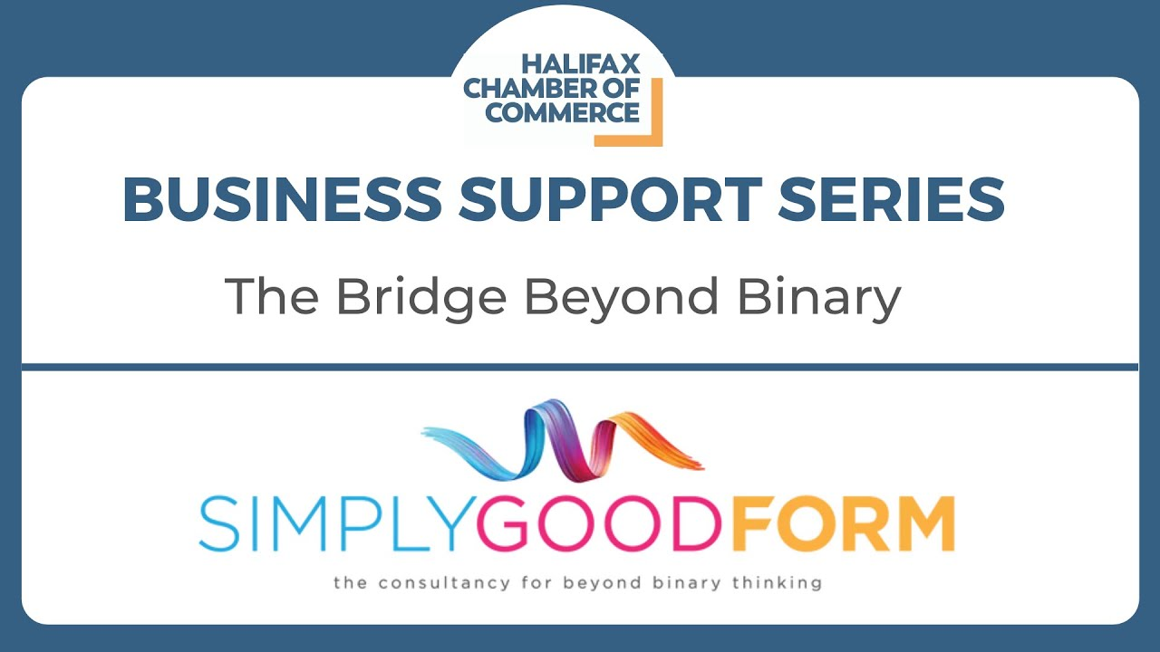Business Support Series: The Bridge Beyond Binary