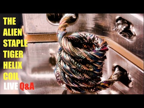 LIVE: How to Build an Alien Staple Tiger Helix Coil | REVISITED