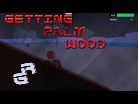 LUMBER TYCOON 2 HOW TO GET PALM WOOD