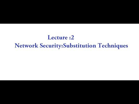 Network Security | Lecture 2- Substitution techniques