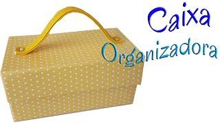 DIY- Caixa Organizadora Com Alça