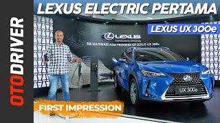 Lexus UX 300e 2021 | First Impression | OtoDriver