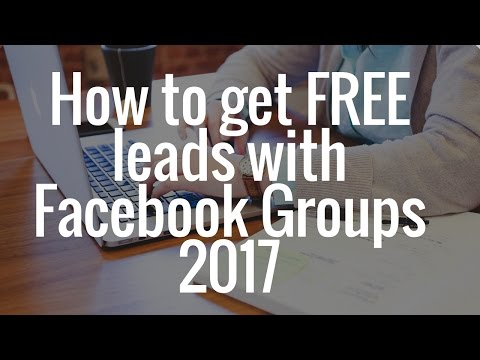 How to get FREE leads with Facebook Groups 2017. Live coaching-training