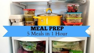 How to Meal Prep 5 Meals in 1 Hour