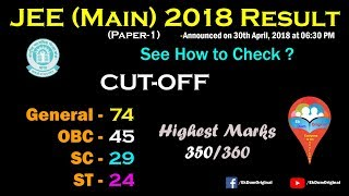 JEE (Main) 2018 Paper-1 Result Declared || Decrement in Cut-Off || See How to Check
