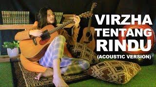 Virzha- Tentang Rindu  Akustik