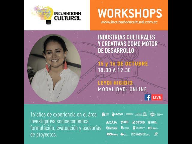 """""""Industrias Culturales y Creativas como motor de desarrollo""""."""