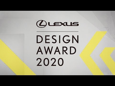 LEXUS DESIGN AWARD 2020 Finalists Announcement