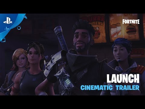 Fortnite - Launch Cinematic Trailer | PS4