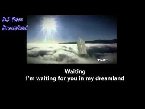 Dj Ross - Dreamland + Lyrics - Dance Memories